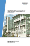 Vectorworks Architect Tutorial Manual, 7th Edition